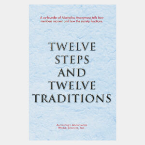 Twelve Steps and Twelve Traditions Softcover