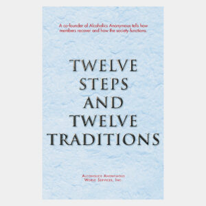 Twelve Steps and Twelve Traditions Hardcover