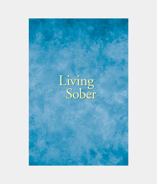 Living Sober Large Print