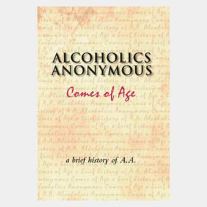 AlcoholiAnonymous Comes of Age