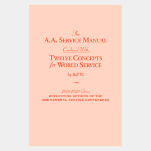 The A.A. Service Manual/Twelve Concepts for World Service