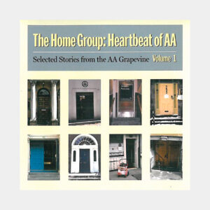 The Home Group: Heartbeat of AA Vol. 1 CD