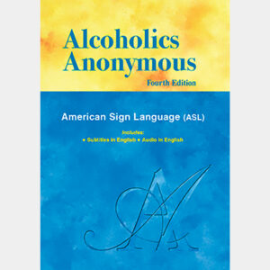 Alcoholics Anonymous ASL DVD