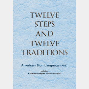 Twelve Steps And Twelve Traditions ASL DVD