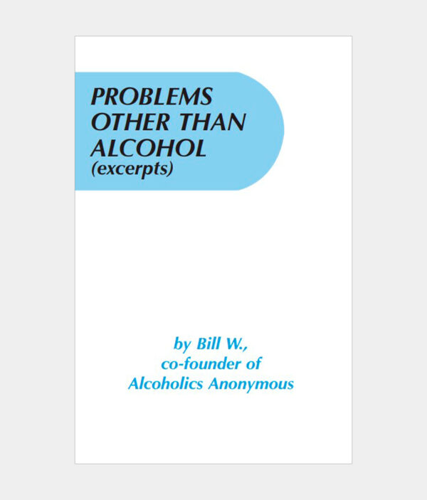 Problems Other than Alcohol Excerpts