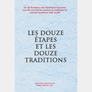 Twelve Steps and Twelve Traditions French Hardcover