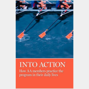 Into Action: Stories from AA Grapevine
