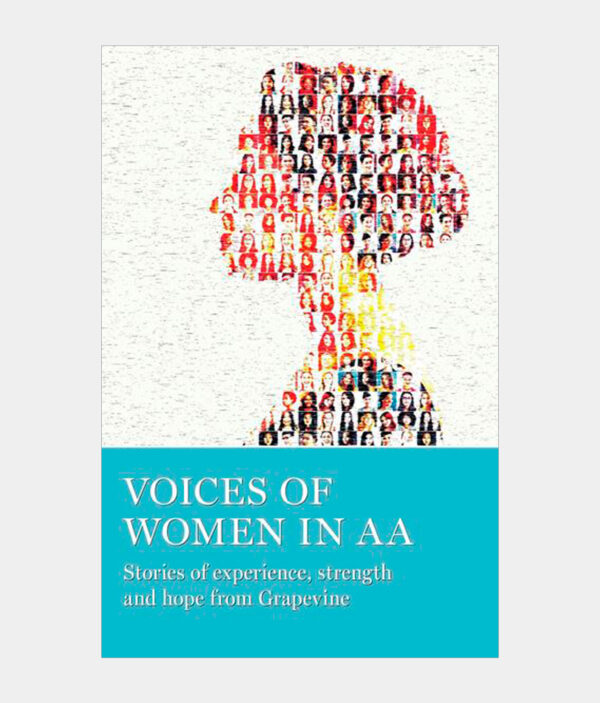 Voices of Women in AA: Stories of Experience, Strength & Hope