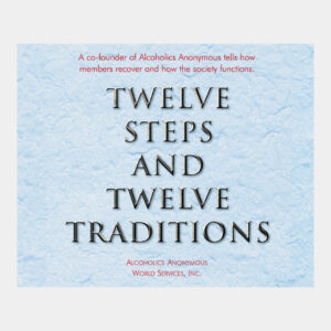 Twelve Steps And Twelve Traditions CD