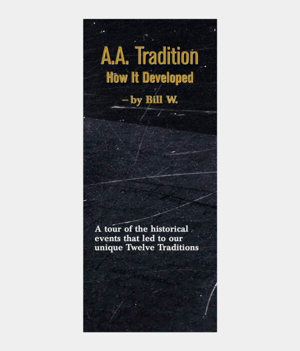 A.A. Tradition - How It Developed