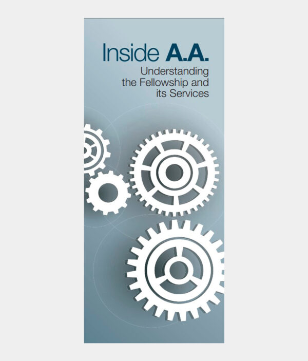 Inside A.A. - Understanding the Fellowship and its Services