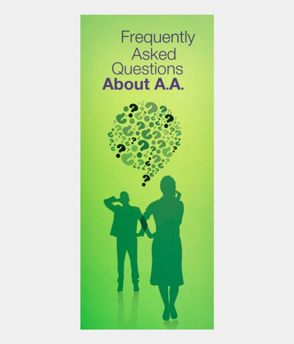 Frequently Asked Questions About A.A. - Formerly 44 Questions