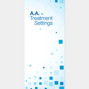 A.A. in Treatment Settings