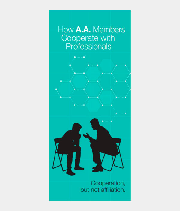 How A.A. Members Cooperate With Professionals