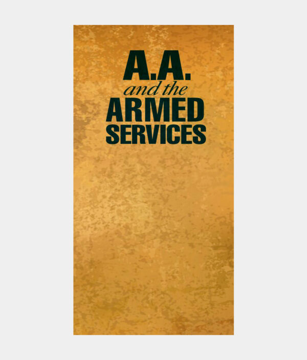 A.A. and the Armed Services