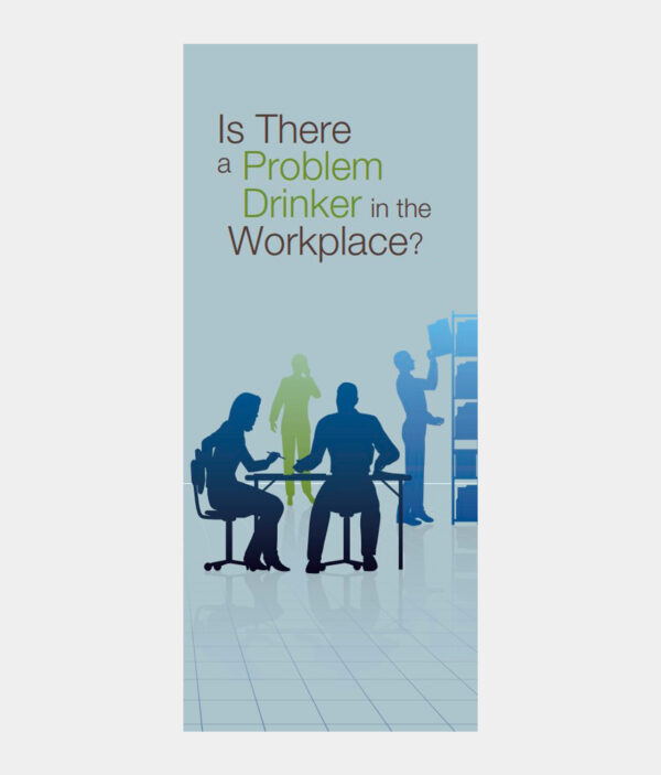 Is There a Problem Drinker in the Workplace?