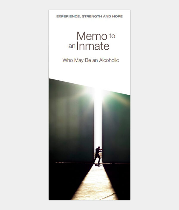 Memo to an Inmate Who May Be an Alcoholic