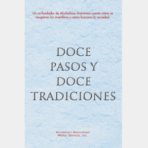 Twelve Steps and Twelve Traditions Spanish Softcover